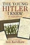 The Young Hitler I Knew - August Kubizek, Geoffrey Brooks, Ian Kershaw
