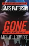 Gone (Michael Bennett) - James Patterson, Ledwidge, Michael