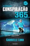 Conspiração 365 - Fevereiro (Conspiração 365, #2) - Gabrielle Lord
