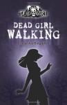 Dead Girl Walking - Linda Joy Singleton
