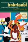 Tenderheaded: A Collection of Black Women and Hair - Juliette Harris, Pamela Johnson
