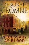 Necessary as Blood - Deborah Crombie