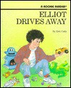 Elliot Drives Away - Matt Curtis, Jenny Williams