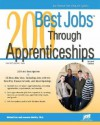 200 Best Jobs Through Apprenticeships - Michael Farr, Laurence Shatkin