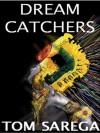 After Darkness Light (Dreamcatchers #1) - Excerpt Part One - Tom Sarega