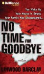 No Time for Goodbye - Linwood Barclay, Christopher Lane