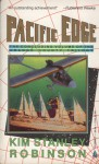 Pacific Edge (Three Californias Triptych) - Kim Stanley Robinson