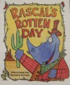 Rascal's Rotten Day - Madge Tovey, Guy Francis