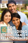 Top 10 Tips for Building Strong Family Relationships - Kathy Furgang