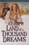 Land of a Thousand Dreams - B.J. Hoff