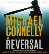 The Reversal (Audio) - Michael Connelly, Peter Giles