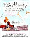 Bibliotherapy: The Girl's Guide to Books for Every Phase of Our Lives - Nancy Peske, Beverly West