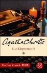 Die Kleptomanin: Roman (Fischer Klassik PLUS) (German Edition) - Jürgen Ehlers, Agatha Christie
