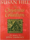 The Christmas Collection - Susan Hill, John Lawrence