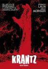 Krantz - Jorge Morhain, Horacio Lalia