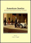 American Justice: Research of the National Institute of Justice - Larry J. Siegel