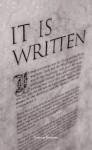 It is Written - Robert Morris, Marcus Brecheen