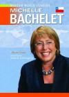 Michelle Bachelet - Richard Worth, Arthur M. Schlesinger Jr.