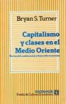 Capitalismo y Clases En El Medio Oriente: Teorias del Cambio Social y Desarrollo Economico - Bryan S. Turner