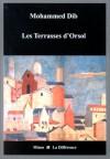 Les Terrasses D'orsol: Roman - Mohammed Dib