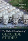 The Oxford Handbook of Genocide Studies - Donald Bloxham, A. Dirk Moses