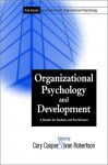 Organizational Psychology and Development: A Reader for Students and Practitioners - Cary L. Cooper