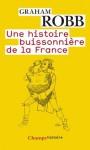 Une histoire buissonnière de la France (Champs Histoire) (French Edition) - Graham Robb, Isabelle D. Taudière