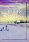 Cold Train Coming - Larry Barkdull