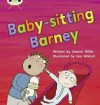 Phonics Bug Babysitting Barney Phase 5 - Jeanne Willis