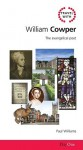 Travel With William Cowper: The Evangelical Poet (Day One Travel Guides) - Paul Williams