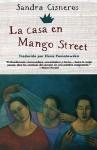 La casa en Mango Street - Sandra Cisneros, Elena Poniatowska