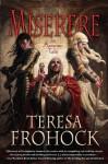 Miserere: An Autumn Tale (Katharoi, #1) - Teresa Frohock