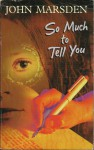 So Much to Tell You - John Marsden