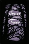 Space between Trees - Katie Williams