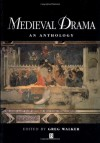 Medieval Drama: Race, Class, Gender, and Nationality - Lawrie Walker