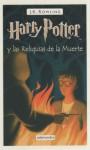 Harry Potter y las Reliquias de la Muerte - Gemma Rovira Ortega, Dolores Avedaño, J.K. Rowling