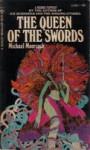 Queen of the Sword - Michael Moorcock