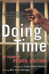 Doing Time: 25 Years of Prison Writing - Bell Gale Chevigny, Helen Prejean