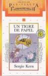 Un Tigre de Papel - Sergio Kern