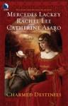 Charmed Destinies - Catherine Asaro, Rachel Lee