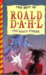 The Magic Finger (The Best of Roald Dahl) - Tony Ross, Roald Dahl
