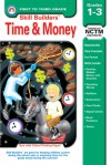 Time & Money, Grades PK - 3 - Skill Builders, Skill Builders