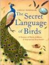 Secret Language of Birds - Adele Nozedar