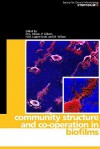 Community Structure and Co-Operation in Biofilms - David G. Allison, Peter Gilbert, H.M. Lappin-Scott, M. Wilson