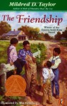 The Friendship - Mildred D. Taylor