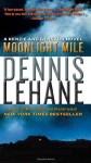 Moonlight Mile (Kenzie and Gennaro) - Dennis Lehane