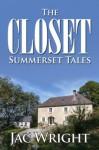 The Closet (Summerset Tales) - Jac Wright