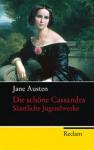 Die Schöne Cassandra - Sämtliche Jugendwerke - Jane Austen