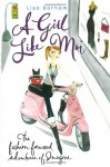 A Girl Like Moi: The Fashion-Forward Adventures of Imogene - Lisa Barham