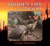 Hidden Life of the Desert - Thomas Wiewandt